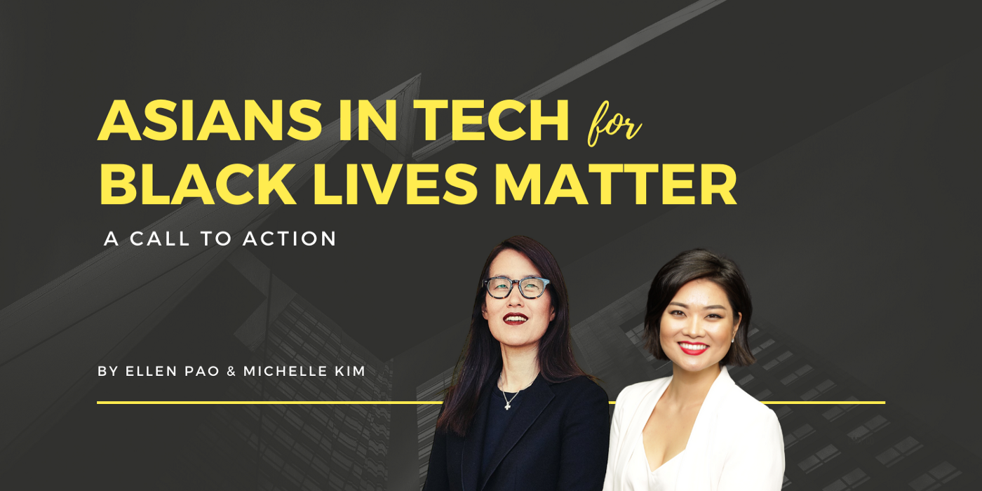 """An image of text """"Asians in Tech for Black Lives Matter: A Call to Action"""" with photos of Ellen Pao and Michelle Kim"""