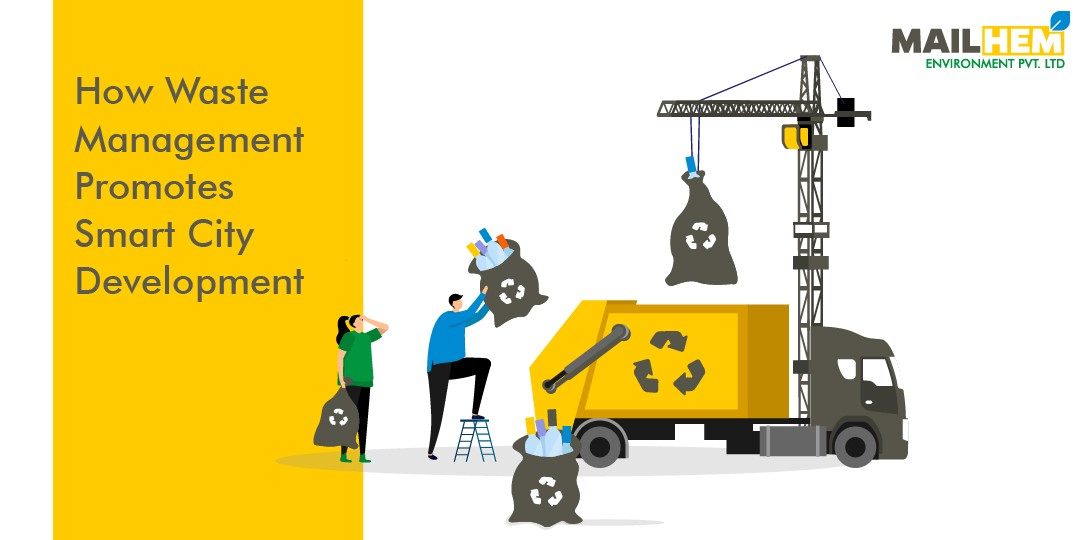 How Waste Management Promotes Smart City Development | Mailhem Environment | Waste Management | Smart Cities |