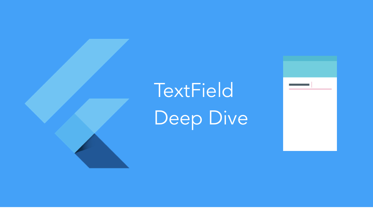 A Deep Dive Into Flutter TextField - Flutter Community - Medium