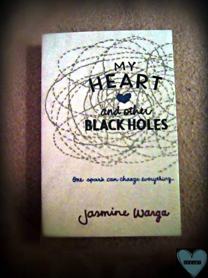 Book review: My Heart and other Black holes written by Jasmine Warga