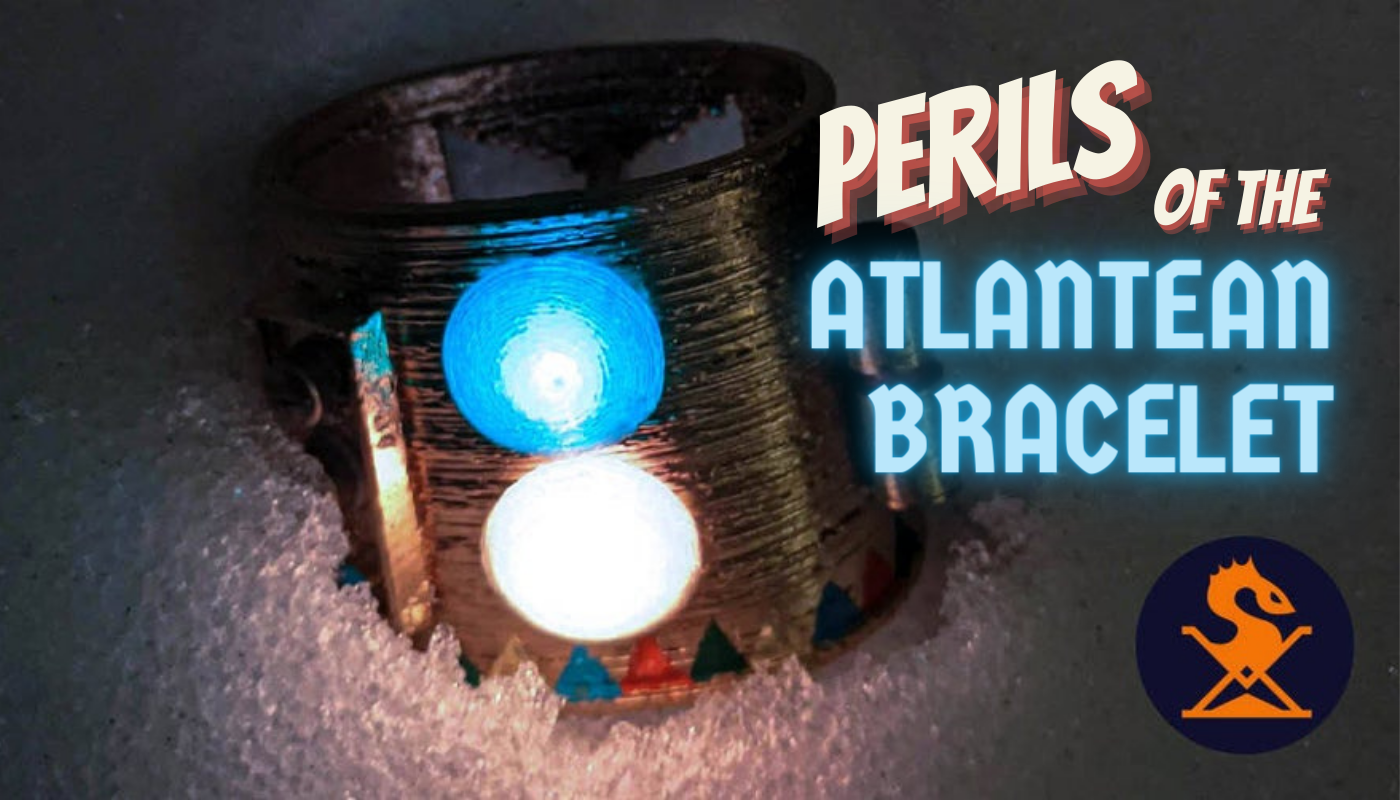 """Title text: """"Perils of the Atlantean Bracelet"""" and Sandragon logo superimposed on photo of glowing bracelet on a bed of snow."""
