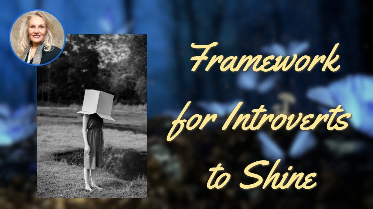 Framework for Introverts to Shine by Shelley Carney