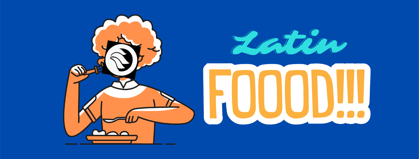 Graphic showing a person eating and the text Latin Food