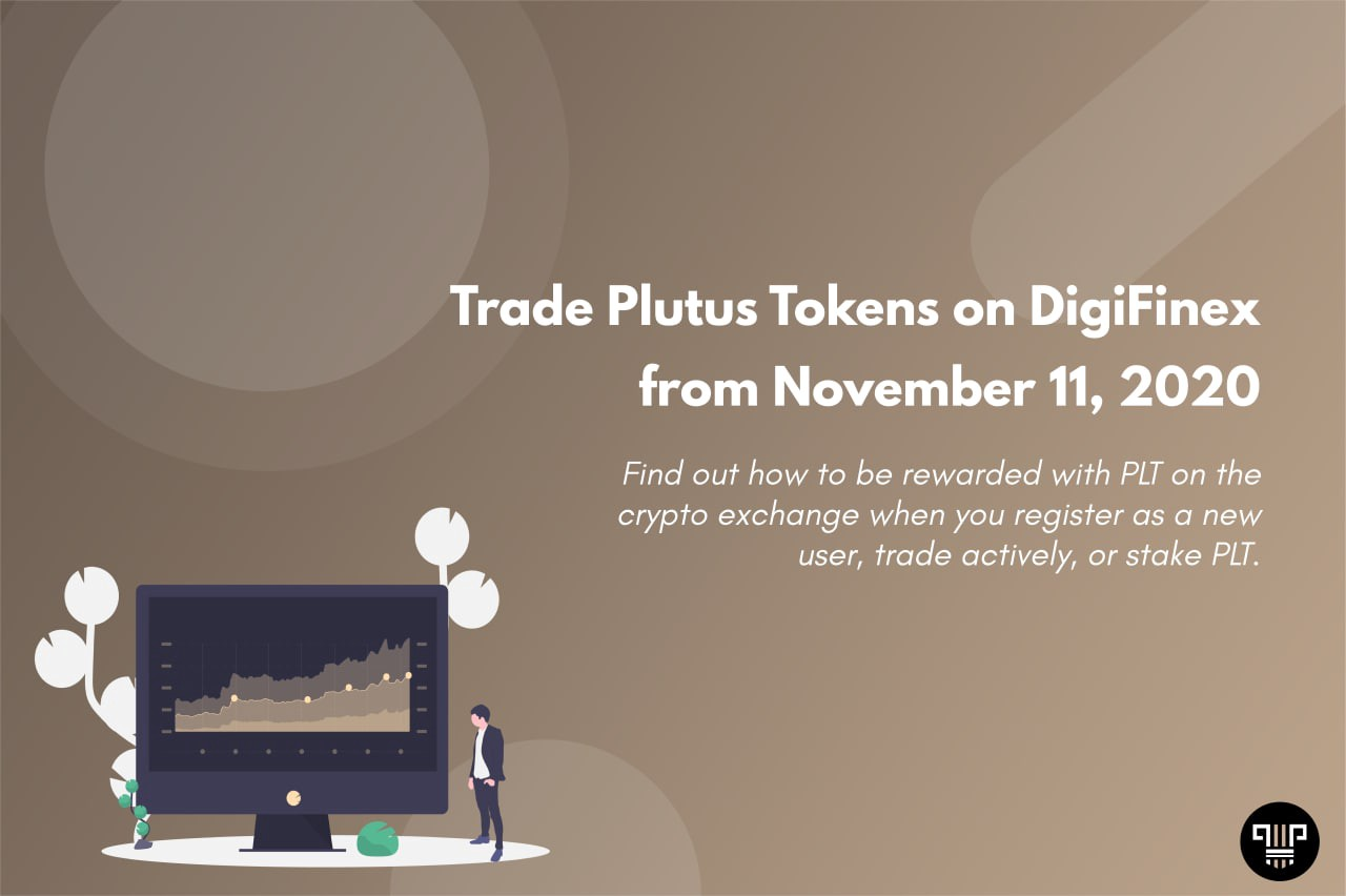 Trade Plutus Tokens on DigiFinex from November 11, 2020 | Plutus Capital