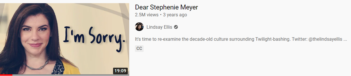"""Screenshot of Youtube search results for Lindsay Ellis. Her video entitled """"Dear Stephanie Meyer"""" with an image of a brunette white woman with the words """"I'm Sorry"""" written next to her"""
