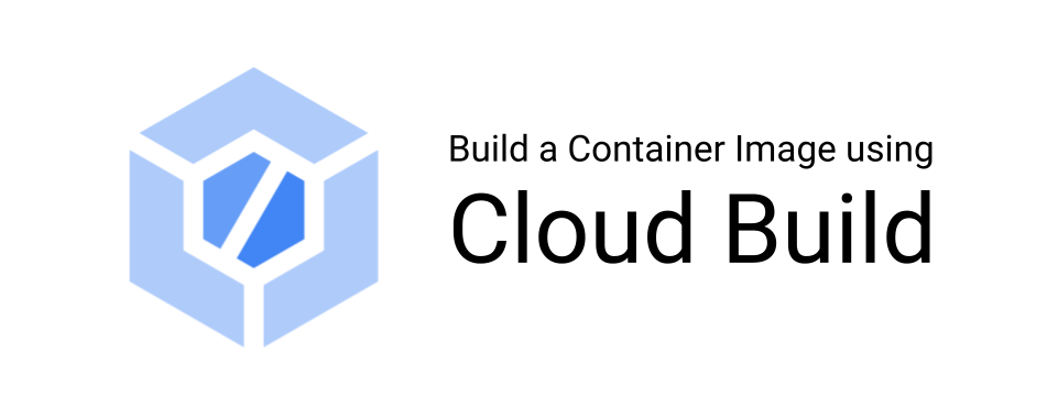 """Cloud Build icon with the test """"Build a Container Image using Cloud Build"""""""