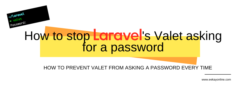 How to stop Laravel's Valet asking for a password