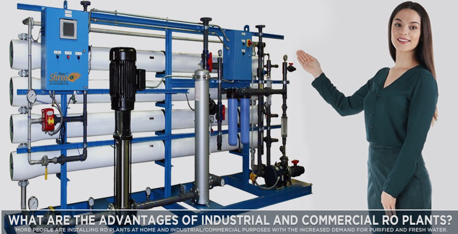 Advantages of Industrial and Commercial RO Plants