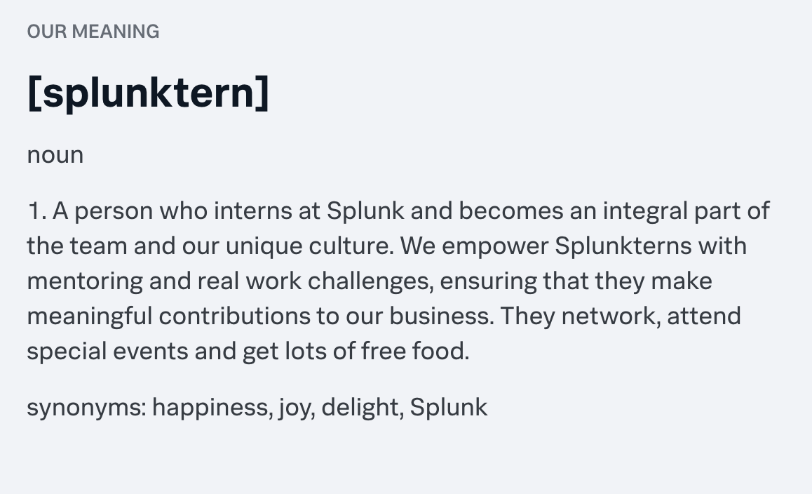 """Definition of a splunktern—""""a person who interns at Splunk"""""""