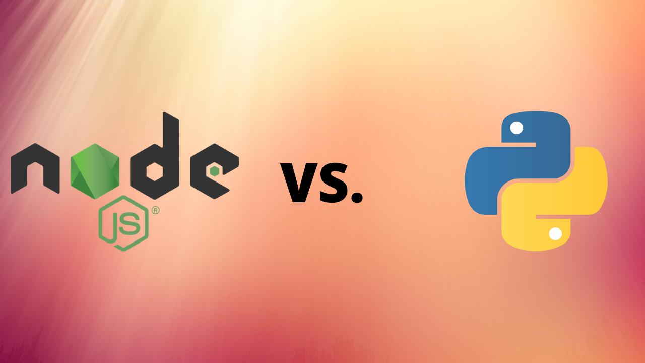 Node.JS vs Python: Which backend technology to choose in 2021?