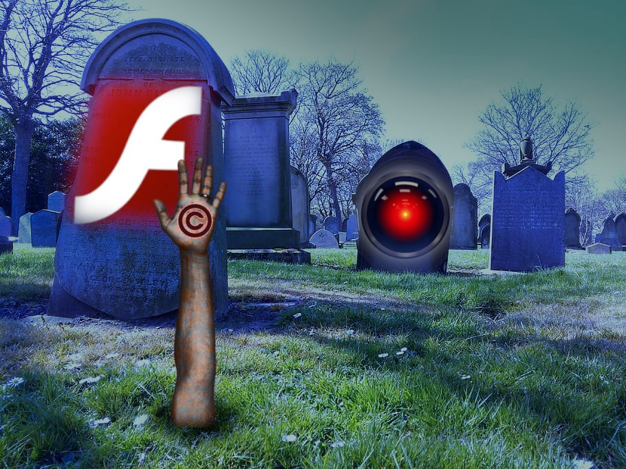 A spooky graveyard; in the foreground, a tombstone bearing the Adobe Flash logo, with a hand bursting out of the soil before it, bearing a copyright symbol. In the background, another tombstone sports the eye of 2001's HAL 9000. Image: Cryteria (modified) https://commons.wikimedia.org/wiki/File:HAL9000.svg CC BY: https://creativecommons.org/licenses/by/3.0/deed.en Genusfotografen (Tomas Gunnarsson) (modified) https://commons.wikimedia.org/wiki/File:Extended_arm.jpg CC BY-SA: https://creativ