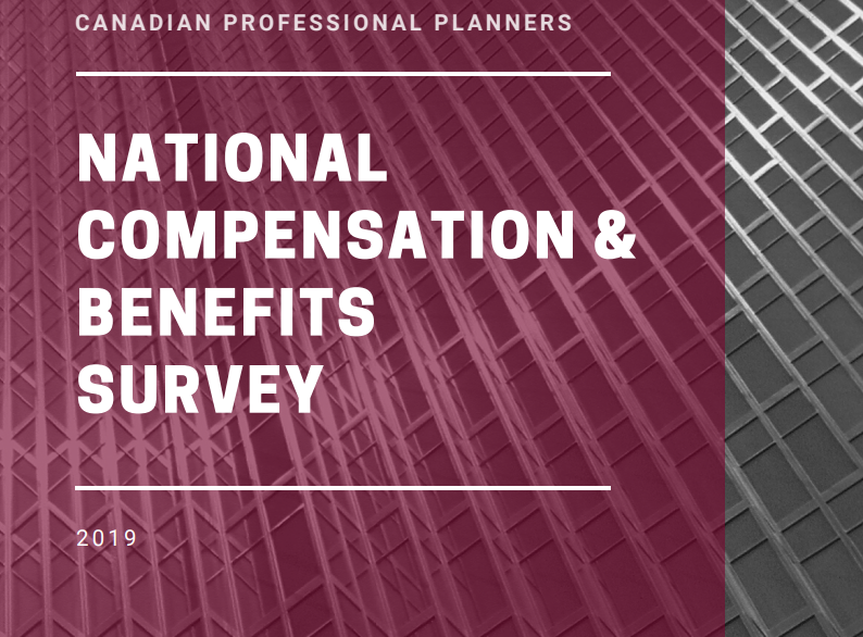 Image of the cover of the Canadian Institute of Planners 2019 National Compensation and Benefits Survey