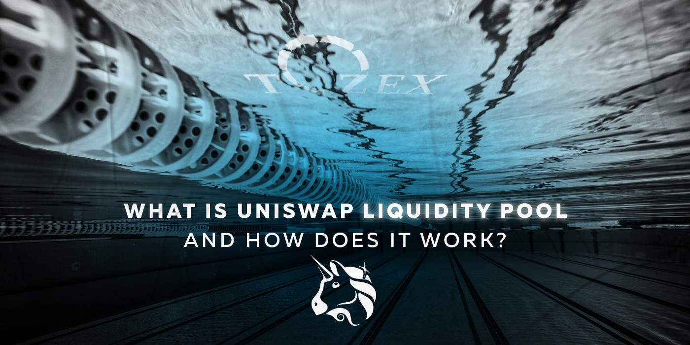 What Is Uniswap Liquidity Pool and How Does It Work?