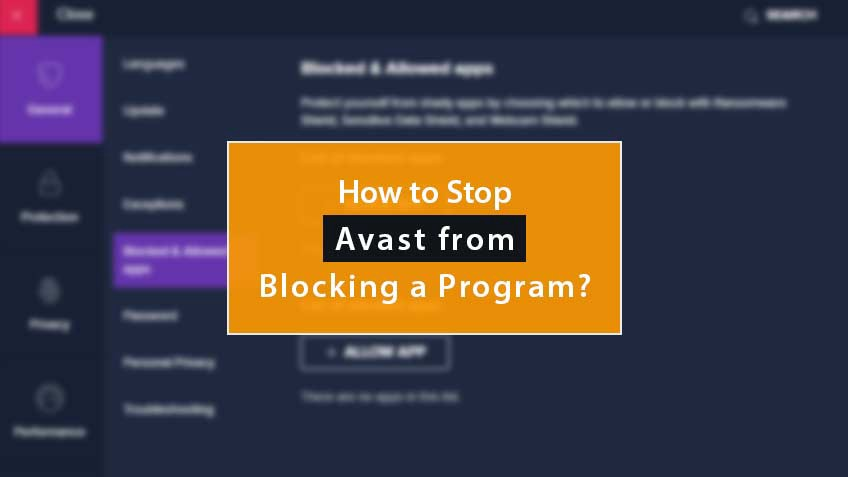 How to Stop Avast From Blocking a Program