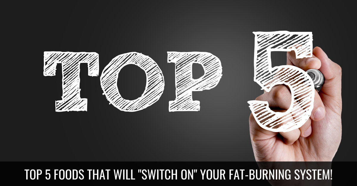 Trevor Folgering — Top 5 Foods to Switch on Your Fat-Burning System