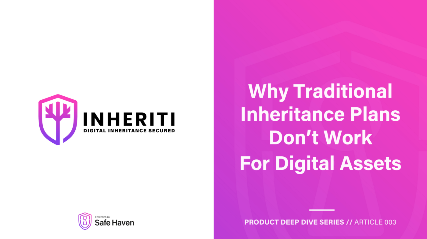 Main title graphic showing 'Why Traditional Inheritance Plans Don't Work for Digital Assets'.