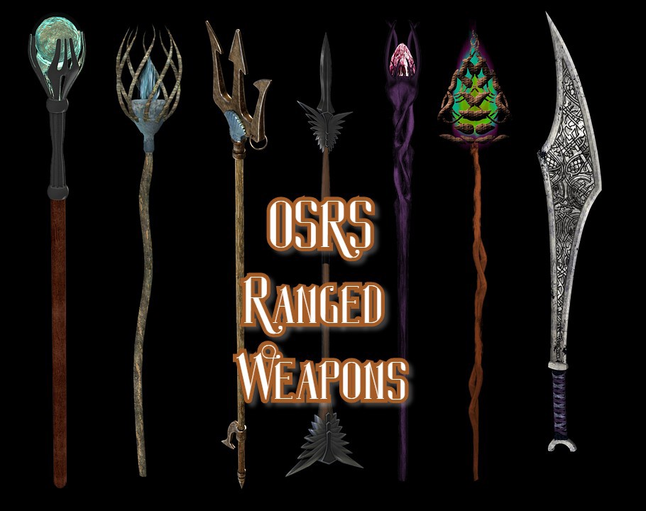5 OSRS Ranged Weapons