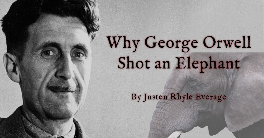 Photo of George Orwell with superimposed elephant photo and text reading title of article