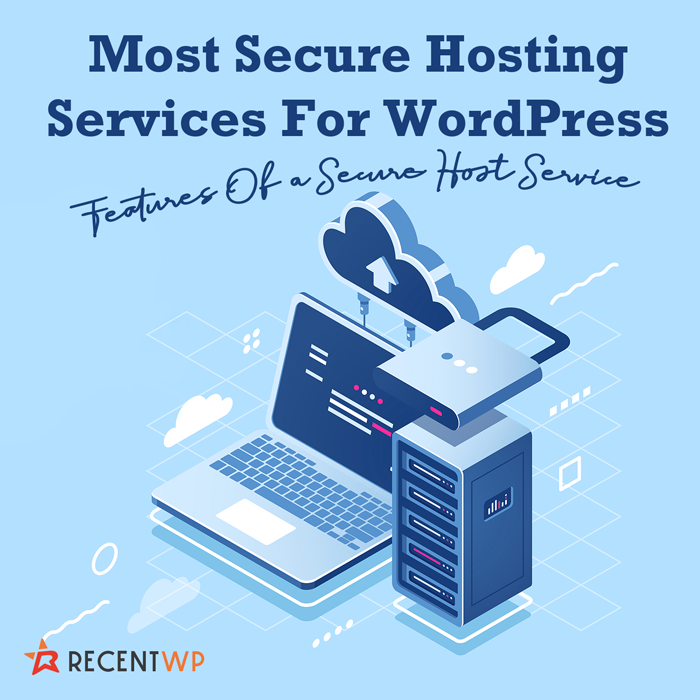 Most Secure Hosting Services