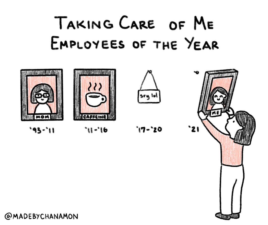 """""""Taking Care of Me Employees Of The Year"""" with framed photos of """"Mom"""" ('93-'11), """"Caffeine"""" ('11-'16), sign saying """"sry lol"""" ('17-'20). Woman hanging up new frame with photo of """"Me"""" ('21)."""