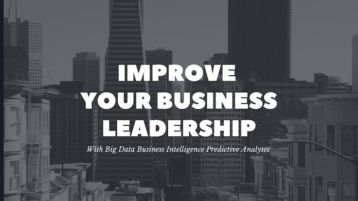 For Leadership: BI Tools For Decisions and Predictive Analysis—1besttech.com