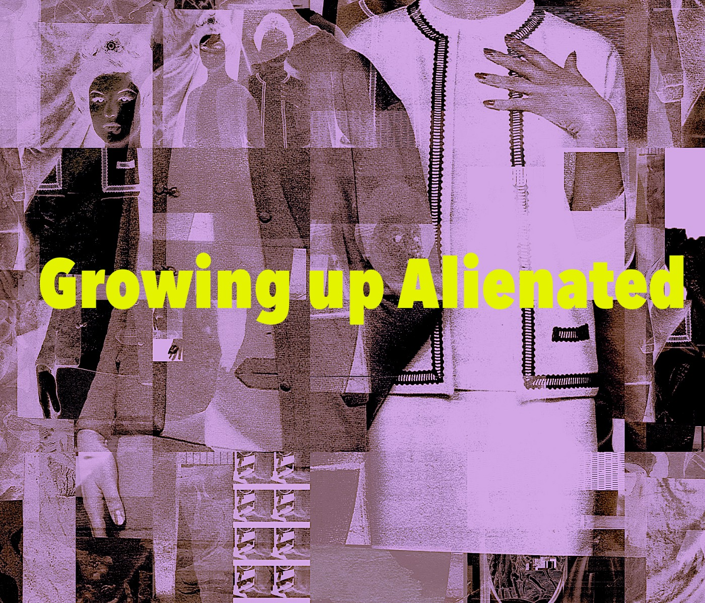 Image collage with the words 'Growing up Alienated' overlayed on top.