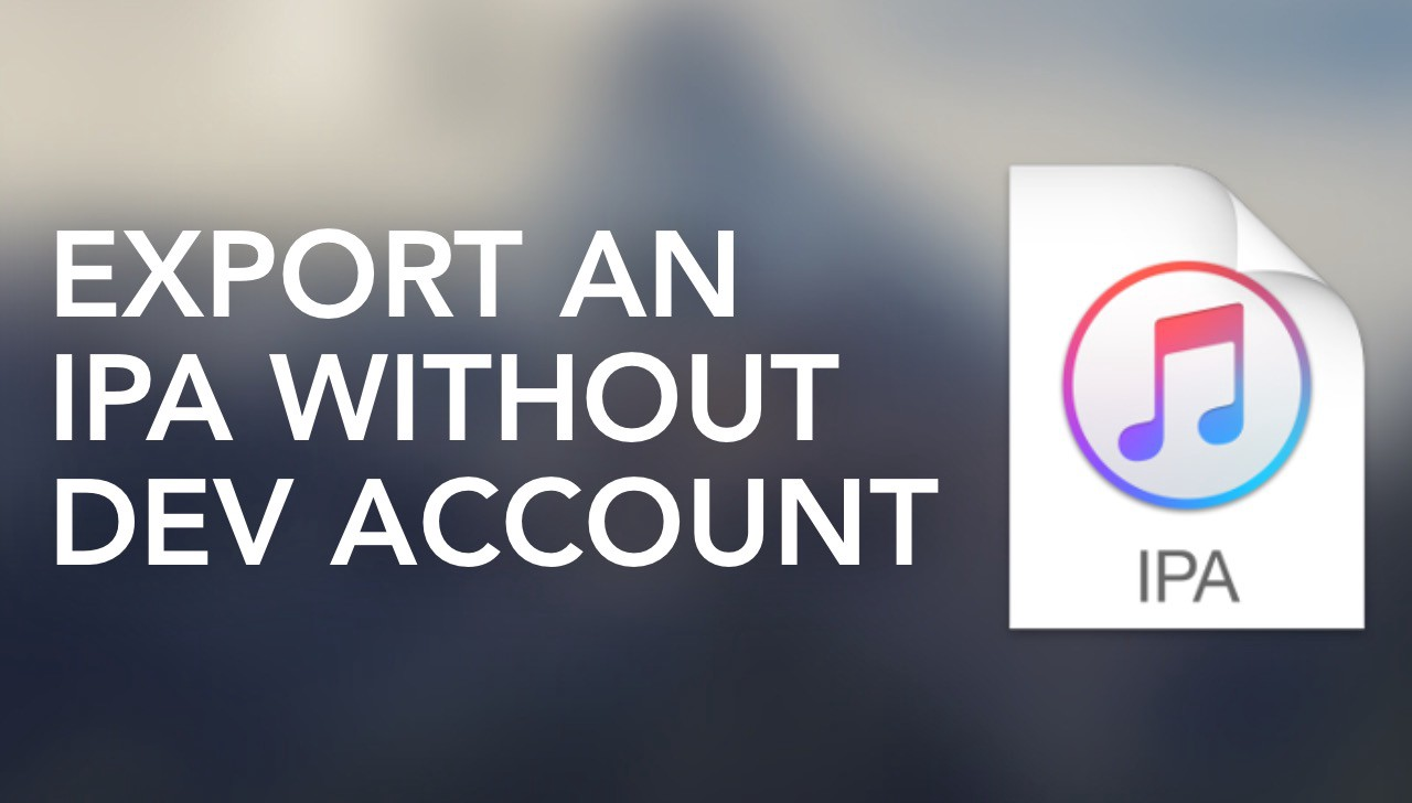 Export an IPA From Xcode Without an Apple Developer Account