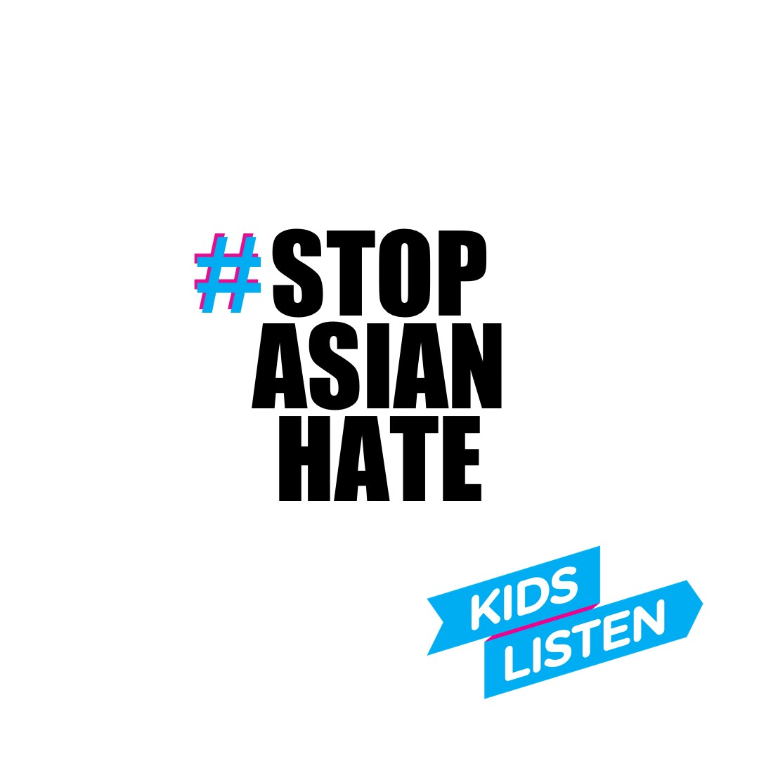 #stopasianhate graphic-based hashtag image with Kids Listen banner graphic in lower right corner.