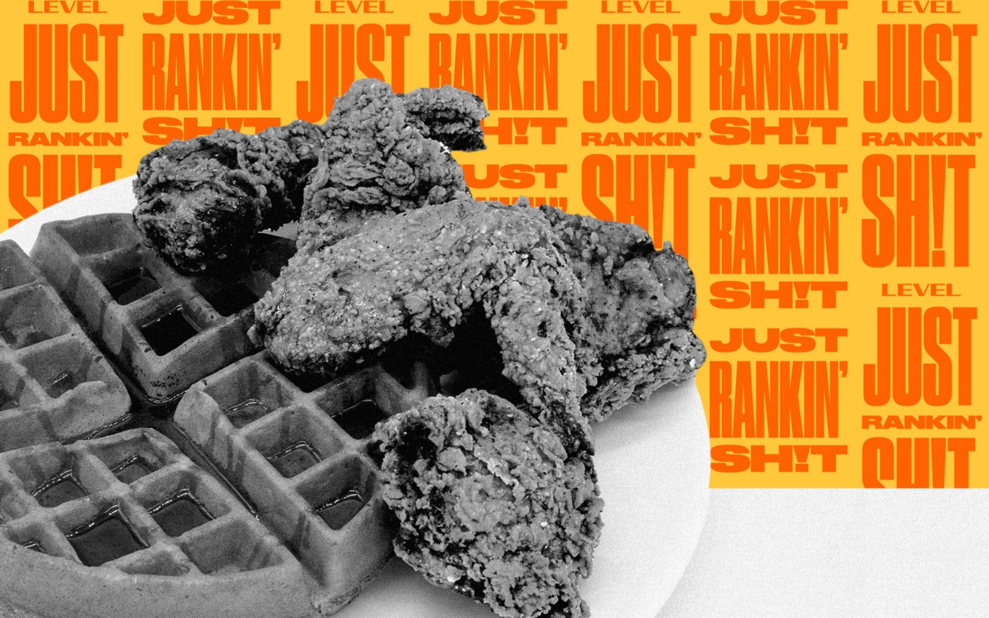 """A photo illustration of a chicken and waffles meal and """"Just Rankin Shit"""" text in the background"""