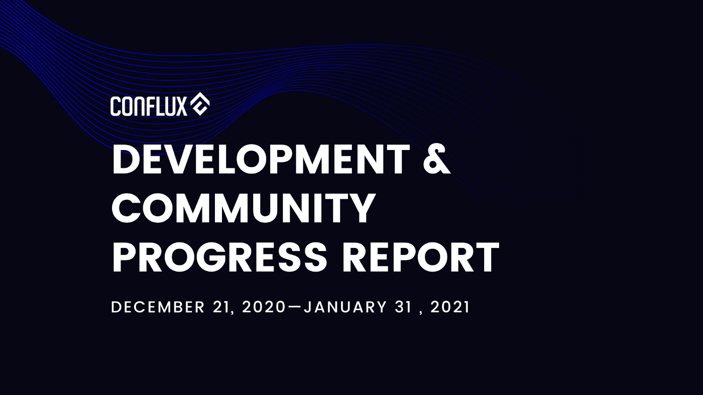 Conflux Network Development and Community Progress Report