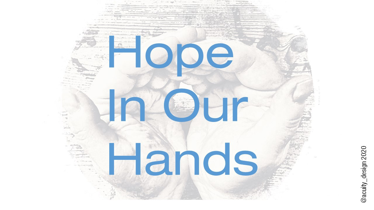Hope in our hands text overlaid on image of hands clasped