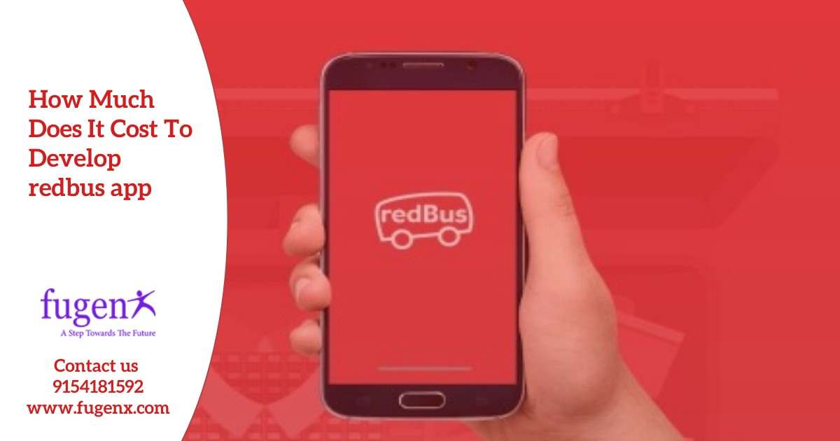 How Much Does It Cost To Develop Redbus app