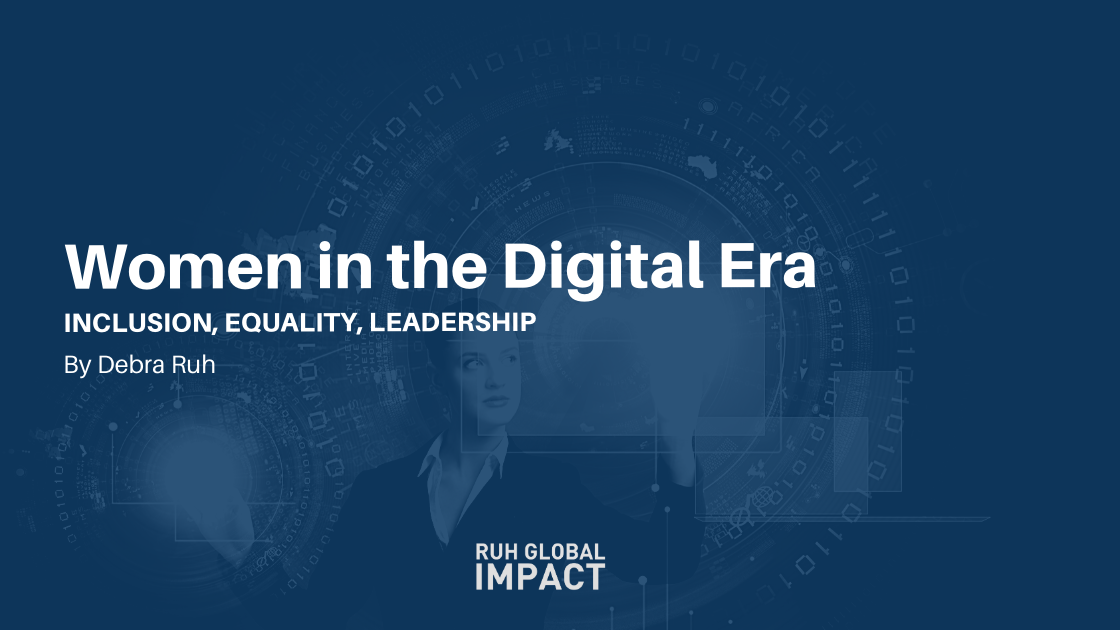 Women in the Digital Era: Inclusion, Equality, Leadership.