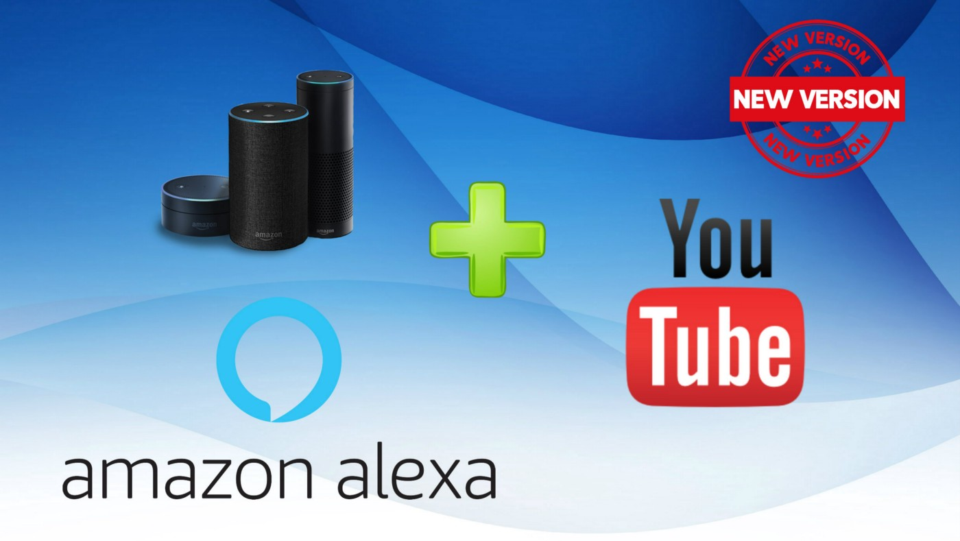 """Amazon Alexa and YouTube wordmarks with the words """"New Version"""" superimposed"""