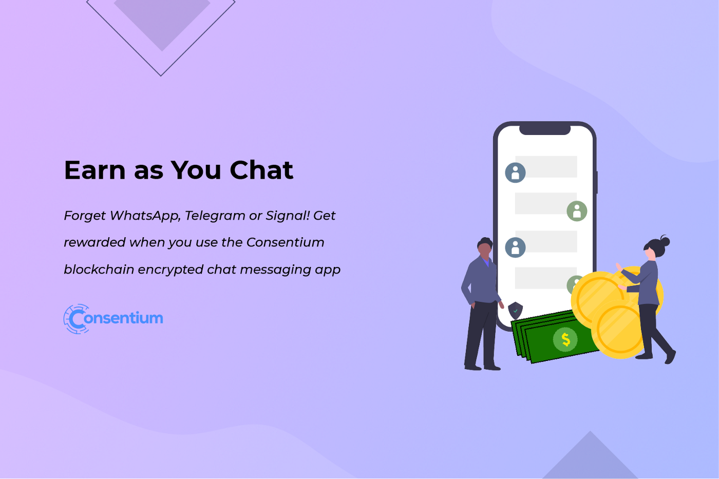 Earn as You Chat | Consentium