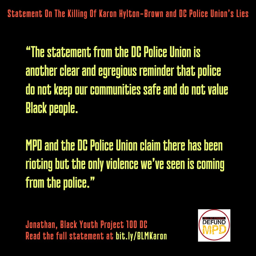 """""""The statement from the DC Police is another clear and egregious reminder…"""" quote from BYP100"""