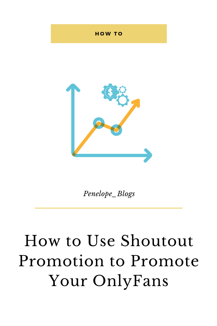 How to use shoutout promotions to promote your onlyfans