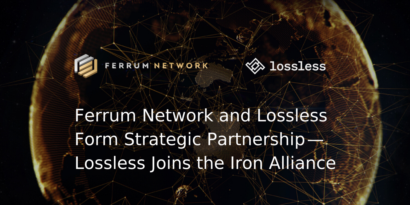 Ferrum Network and Lossless Form Strategic Partnership—Lossless Joins the Iron Alliance