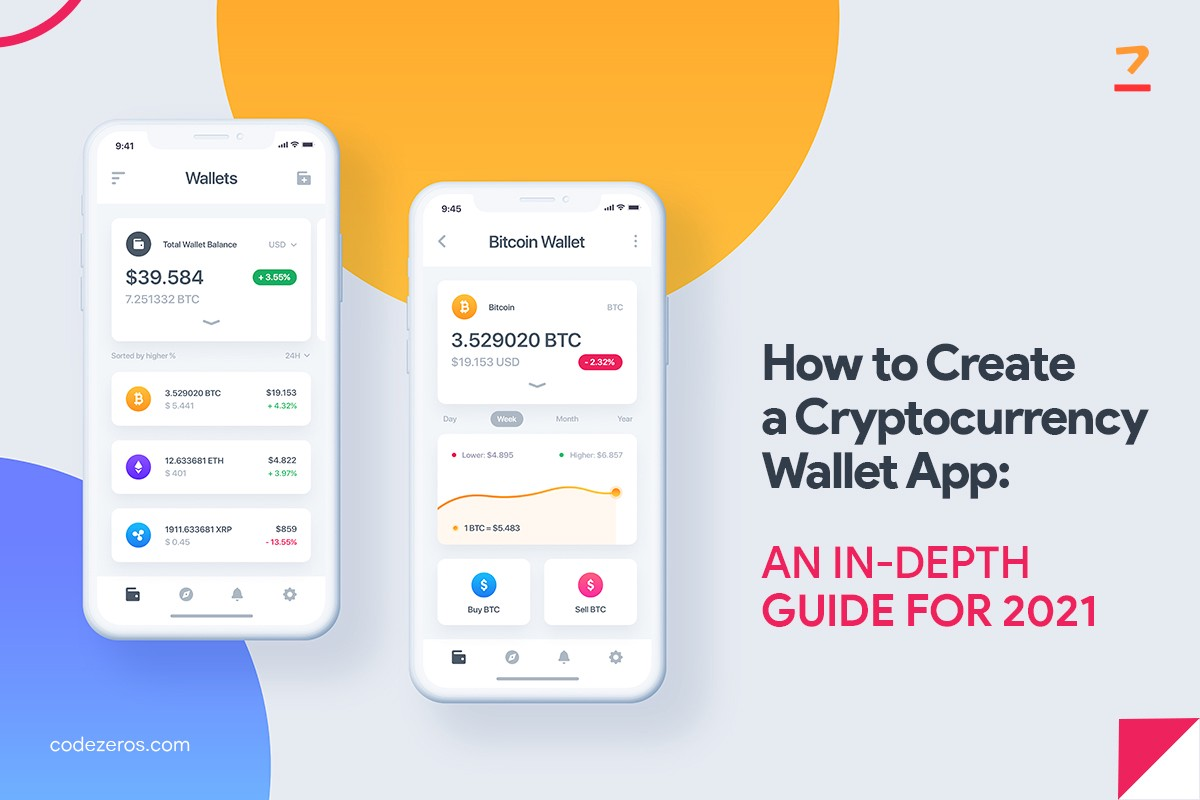 Creating the Cryptocurrency Wallet: A Comprehensive Guide for 2021