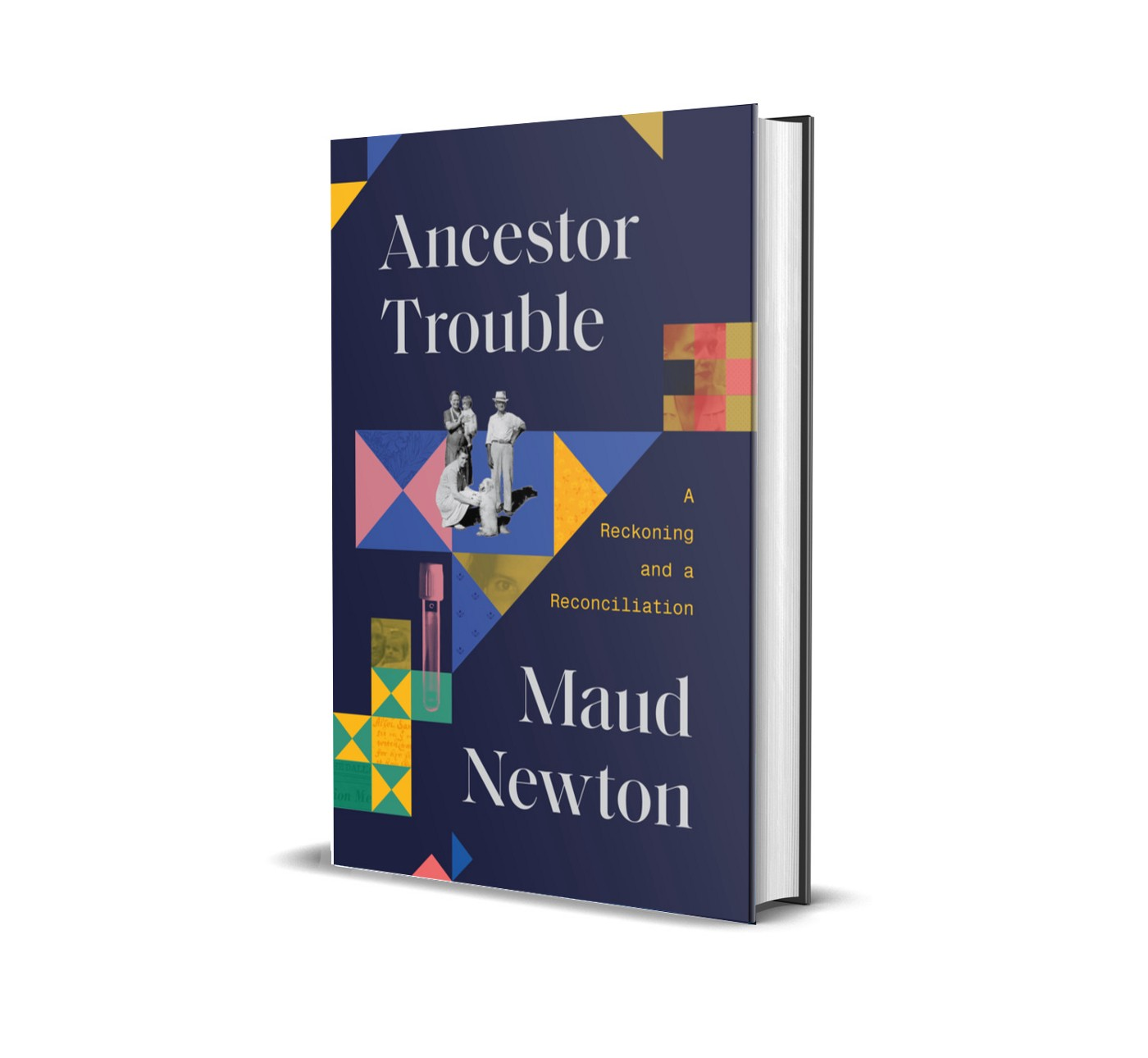 The dark blue, slightly purple-tinged cover of Maud Newton's Ancestor Trouble: A Reckoning and a Reconciliation (Random House, March 2022), with the title and author's name in white; the subtitle in mustard yellow; a quilt motif in mustard, cornflower blue, aquamarine, pink, tan, and salmon-red; photos of the author's grandmother, great-grandparents, grandfather, and (infant) mother; the author's eye; snippets of an ancestor's witchcraft trial testimony and an article on her grandfather's union.