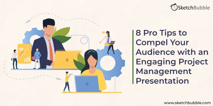 8 pro tips to compel your audience with an engaging project management presentation