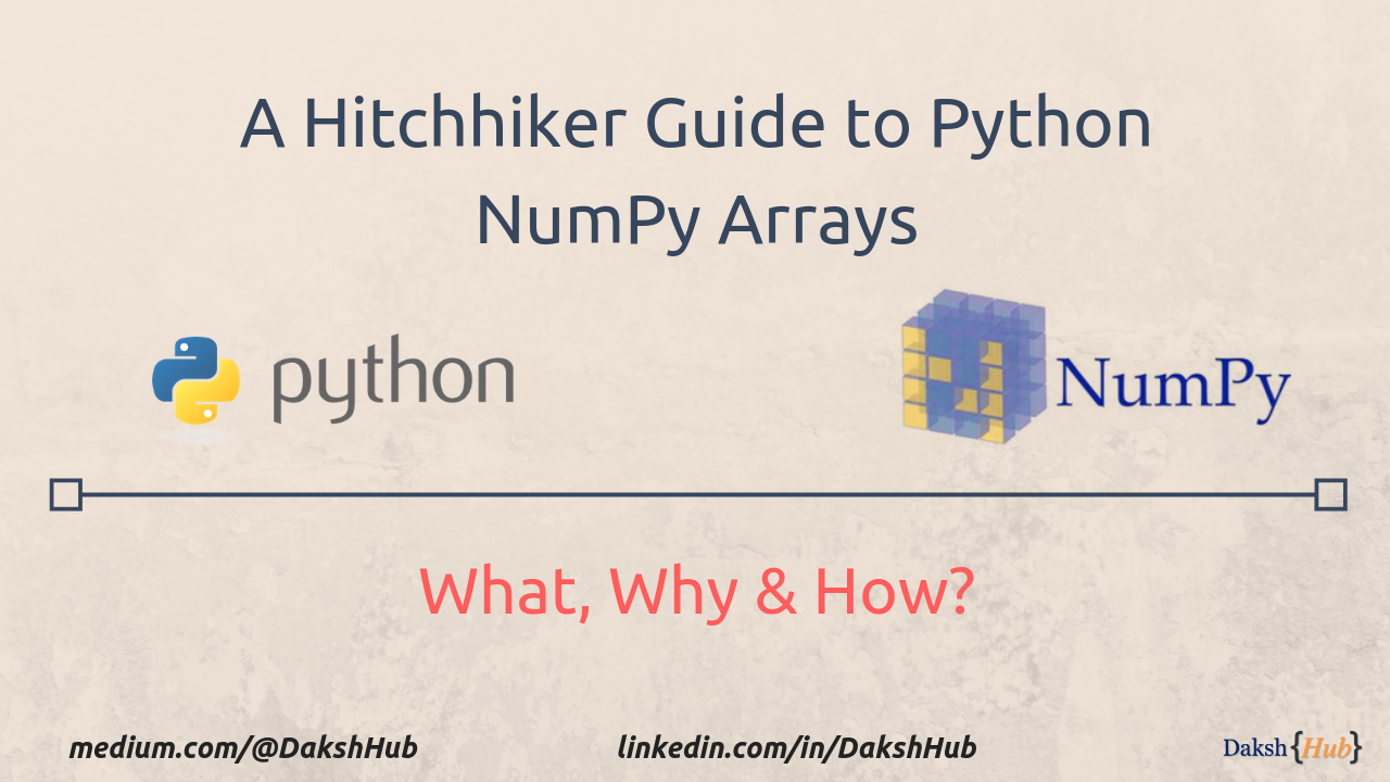 A hitchhiker guide to python NumPy Arrays - Towards Data Science