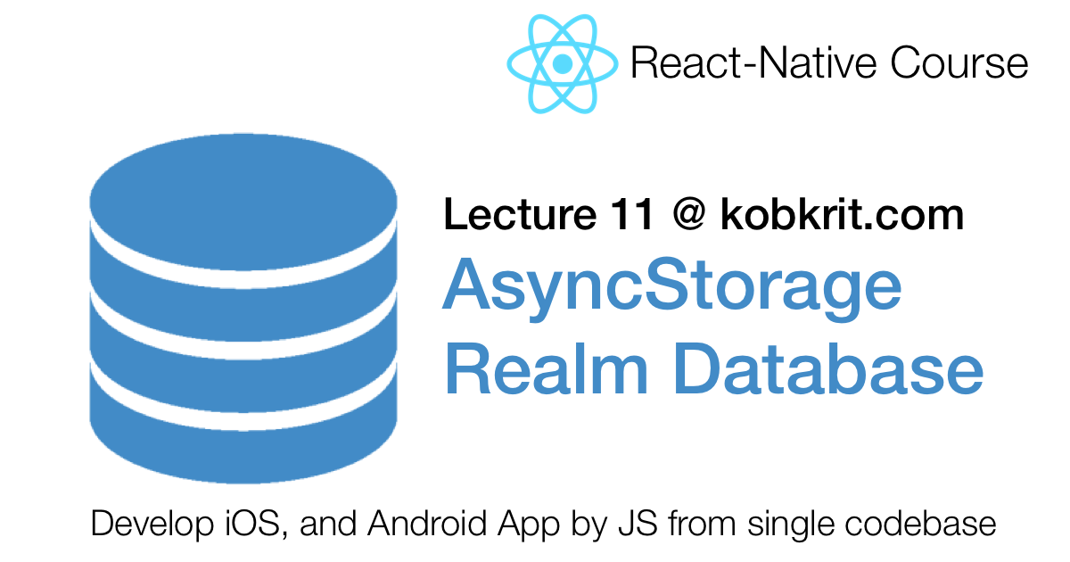 React Native 11] AsyncStorage and Realm DB for In-App Database Tutorial