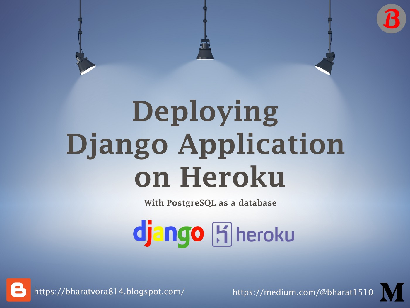 Deploy Django application on Heroku with the Postgresql database