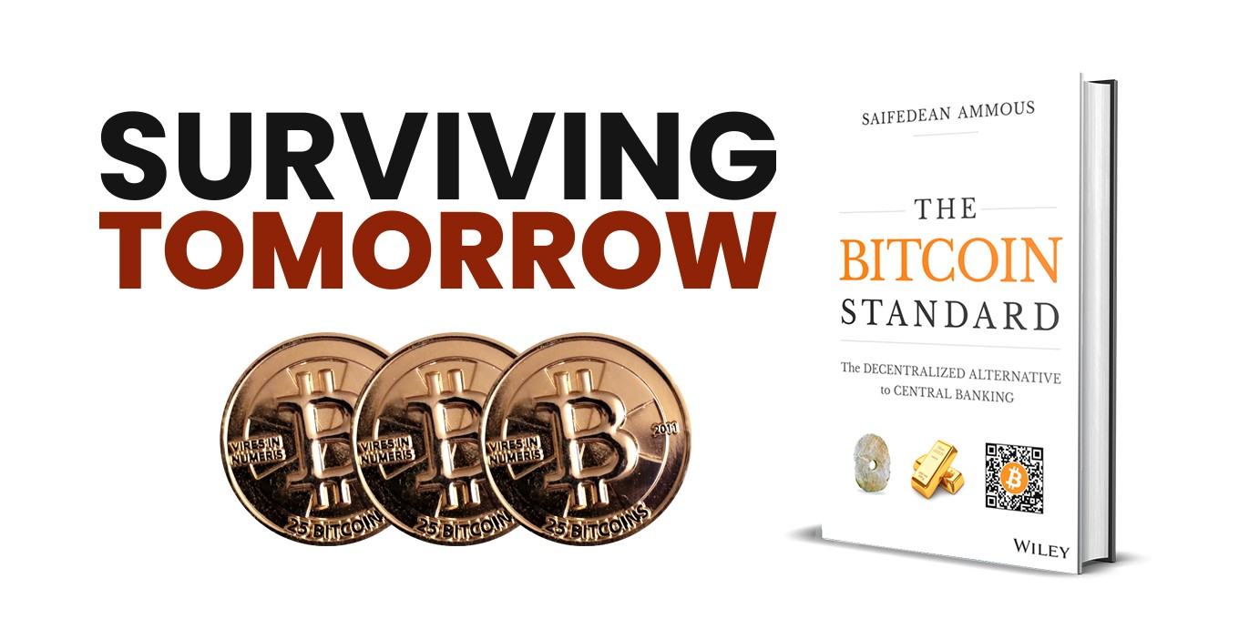 The Surviving Tomorrow logo, three Bitcoins, and a 3D copy of the book The Bitcoin Standard