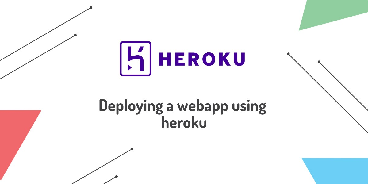 How to deploy a web app using Heroku?