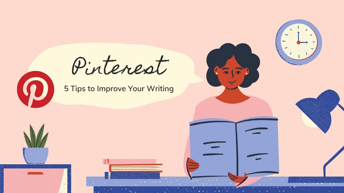 Pinterest writing hacks. How to improve your writing with Pinterest.