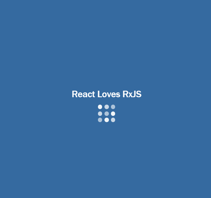 📡 Build your first Loading Screen/Loader using React & RxJs