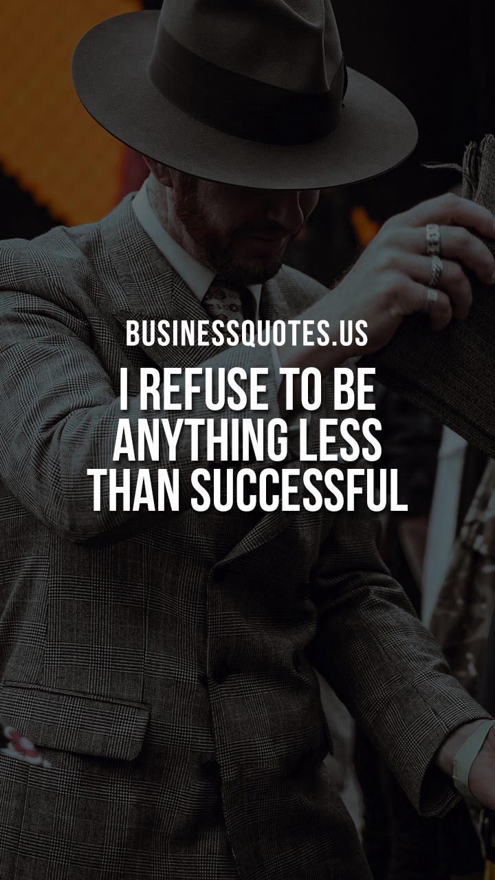 250 Business Quotes to Inspire Success in Your Life