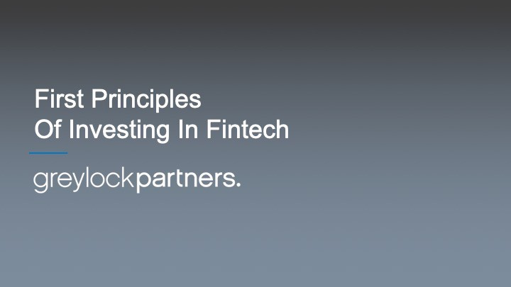 First Principles of Investing in FinTech - Greylock Perspectives